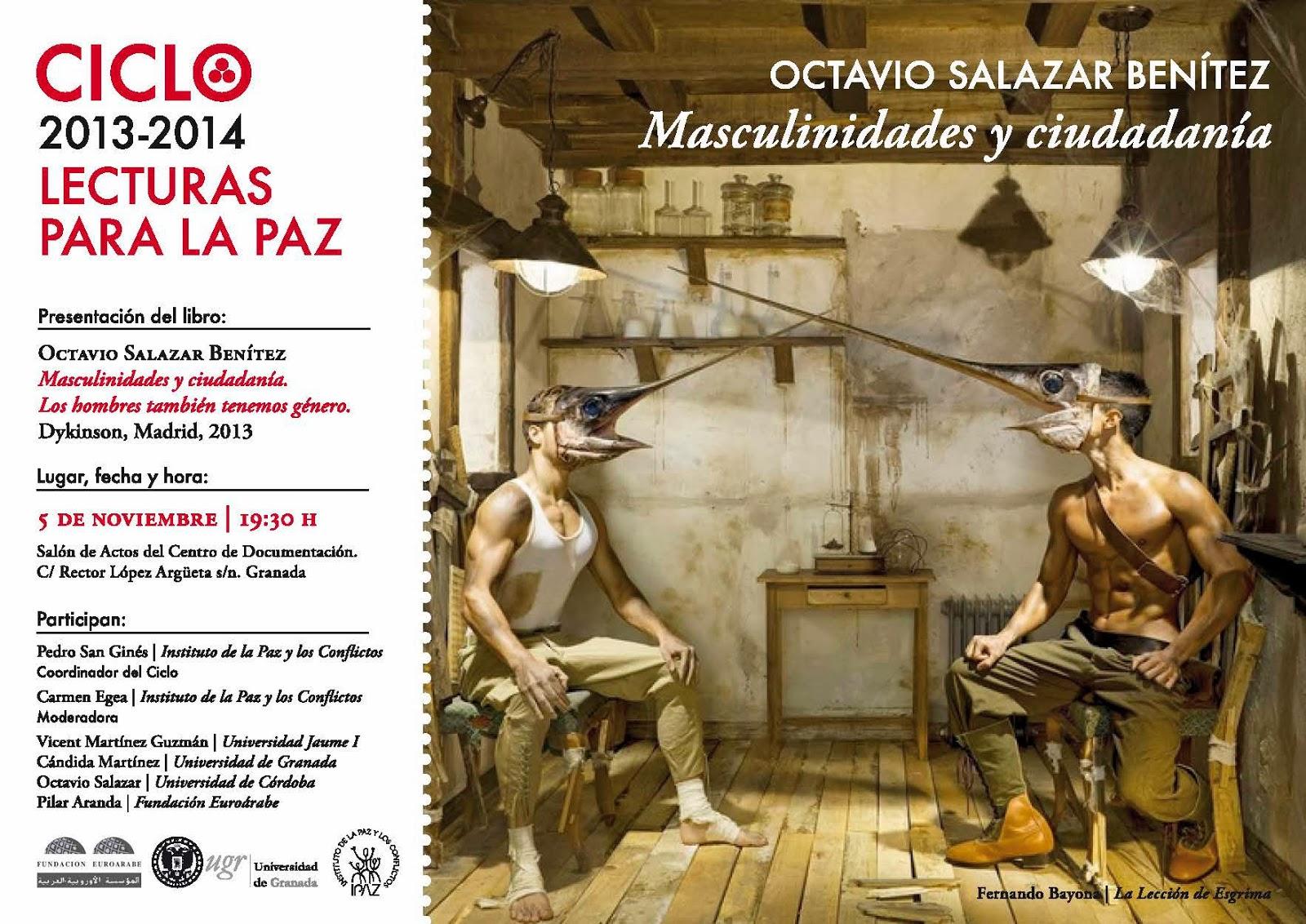 Lecturas para la Paz: Presentación del libro «Masculinidades y ciudadania. Los hombres también tenemos género» de Octavio Salazar Benitez