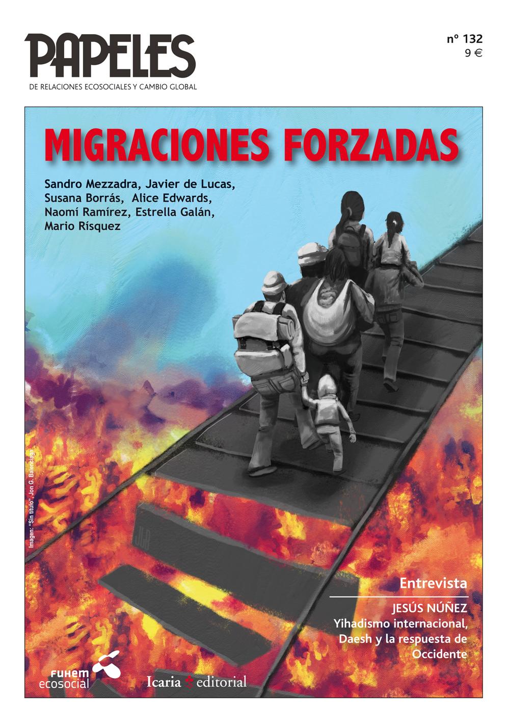 Revista Papeles de Relaciones Ecosociales y Cambio Global. Migraciones Forzadas, núm. 132, invierno 2015-2016.
