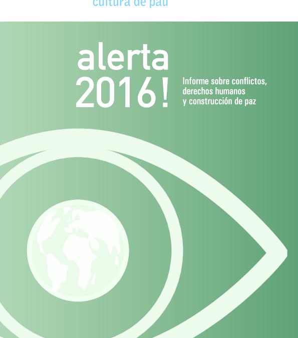 Alerta 2016! Informe sobre conflictos, derechos humanos y construcción de paz