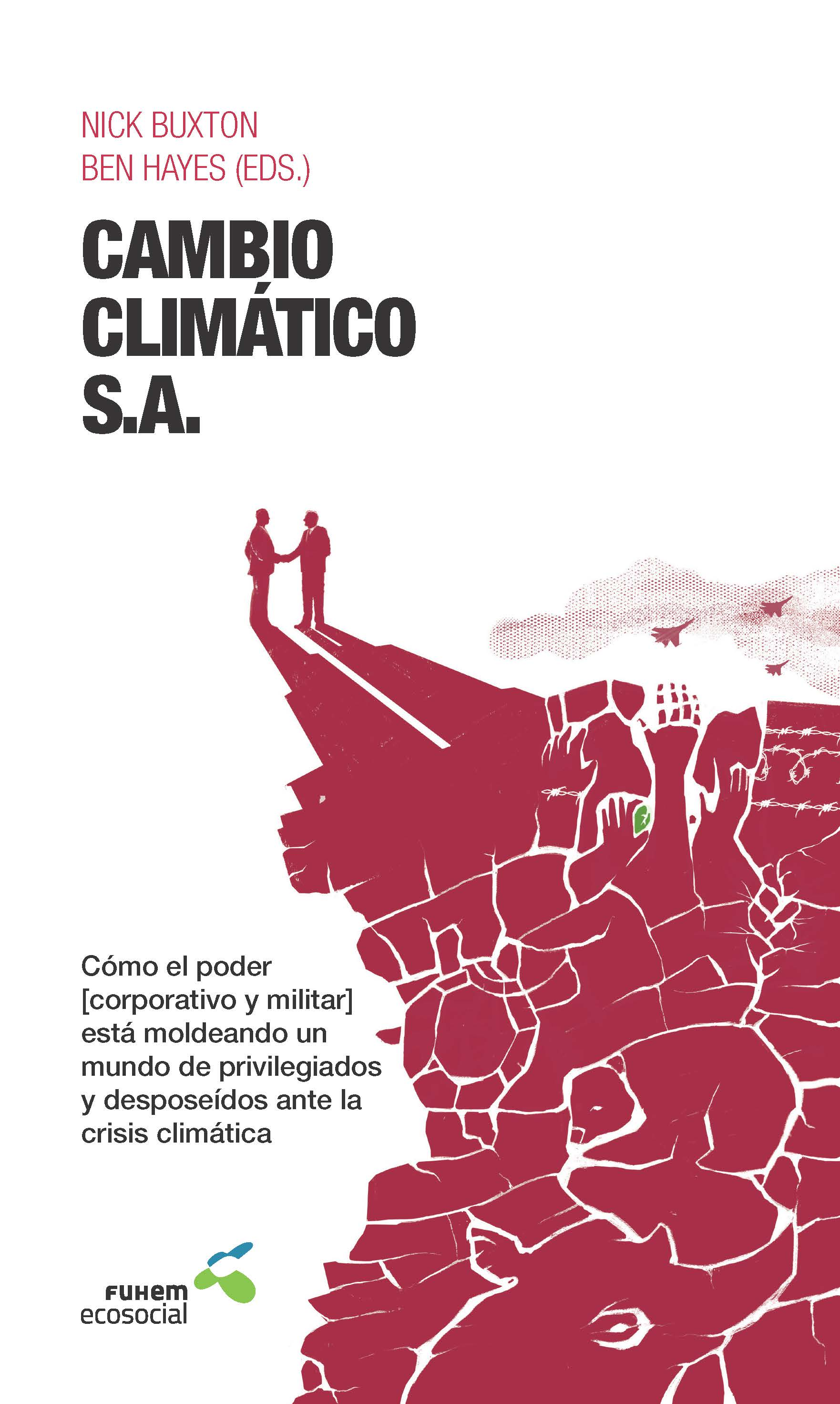 Cambio Climático S.A. Nueva publicación de FUHEM Ecosocial