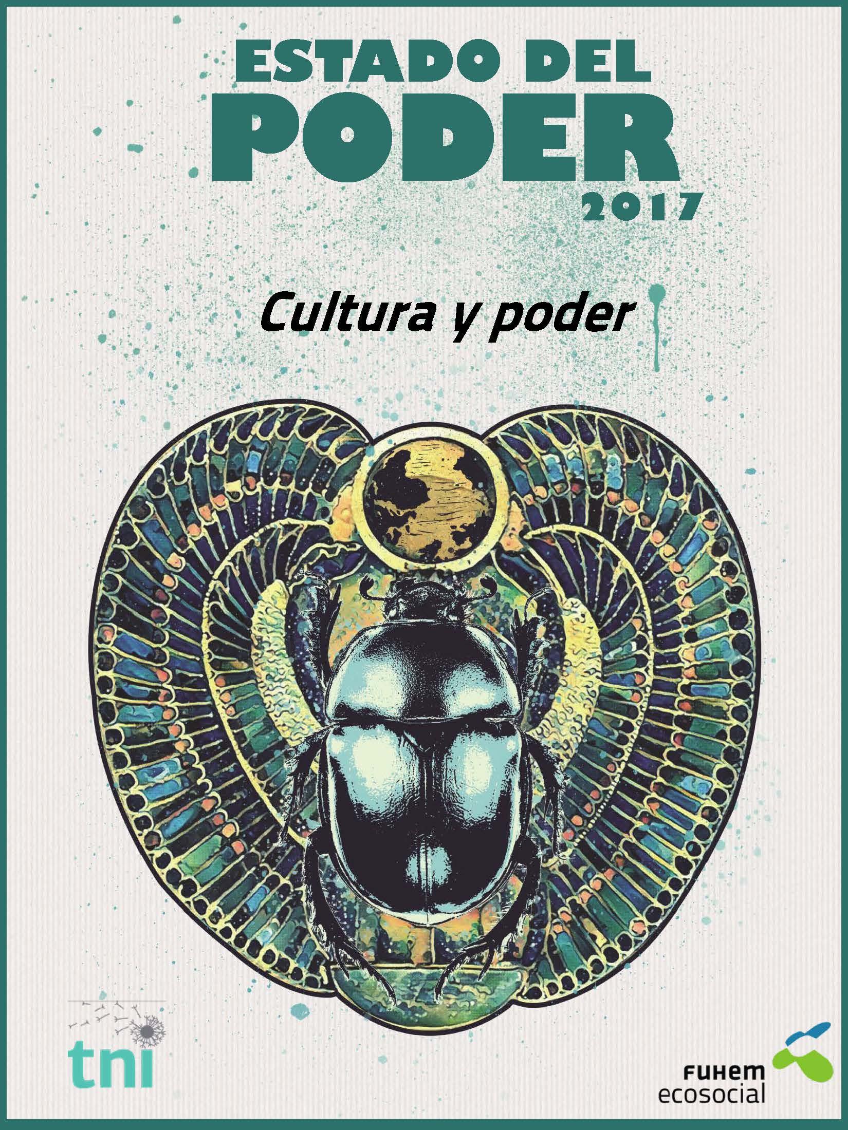 Informe Estado del poder 2017. Cultura y poder