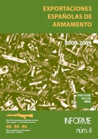 Exportaciones españolas de armamento 2000-2009. Informe nº 8