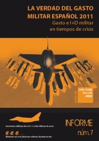 La verdad del gasto militar del Estado español 2011: Gasto e I+d en tiempos de crisis