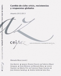 Cambio de ciclo: crisis, resistencias y respuestas globales. Anuario CEIPAZ 2012-2013