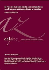 Anuario CEIPAZ 2013-2014. El reto de la democracia en un mundo en cambio: respuestas políticas y sociales