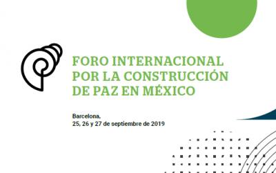 Foro Internacional por la Construcción de Paz en México