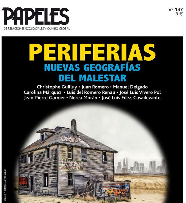 Periferias. Nuevas geografías del malestar