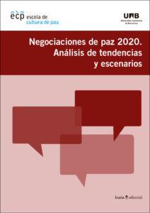 Negociaciones de paz 2010. Análisis de tendencias y escenarios