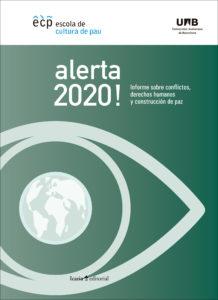 Alerta 2020! Informe sobre conflictos, derechos humanos y construcción de paz